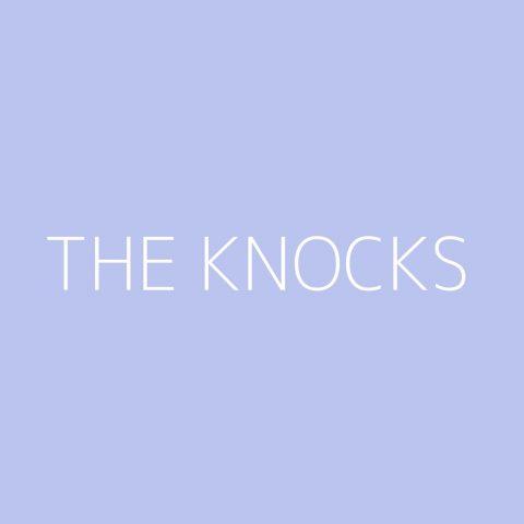 The Knocks Playlist – Most Popular
