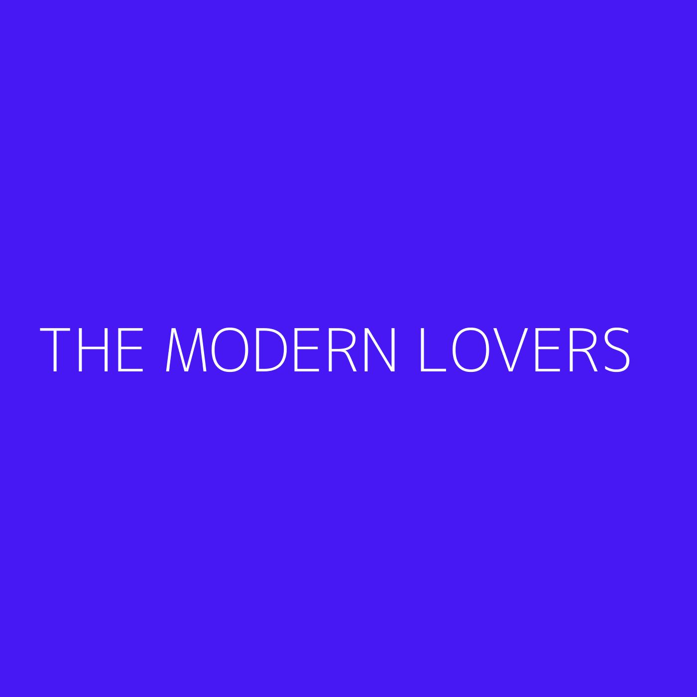 The Modern Lovers Playlist Artwork