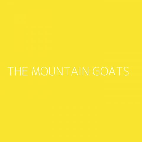 The Mountain Goats Playlist – Most Popular
