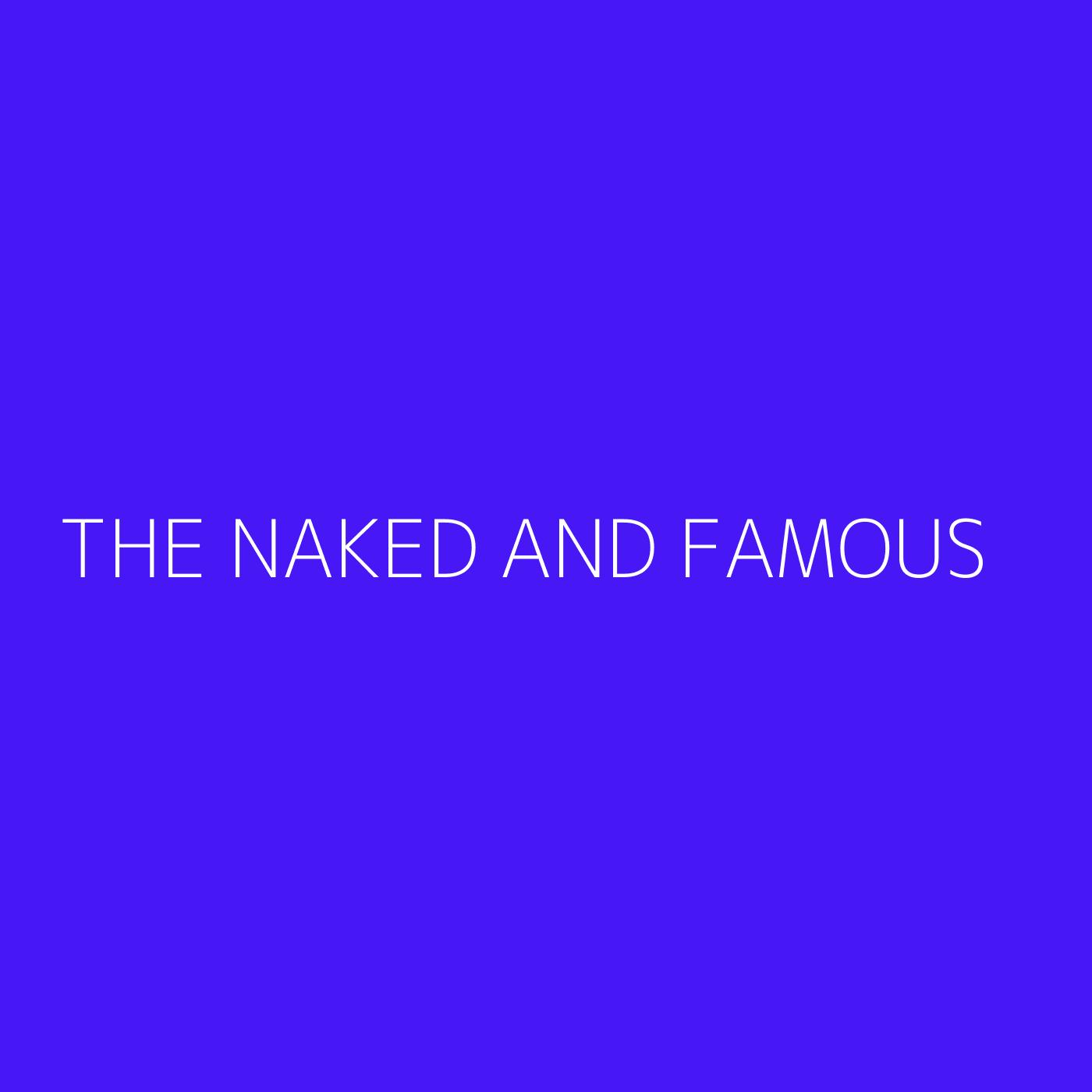 The Naked And Famous Playlist Artwork