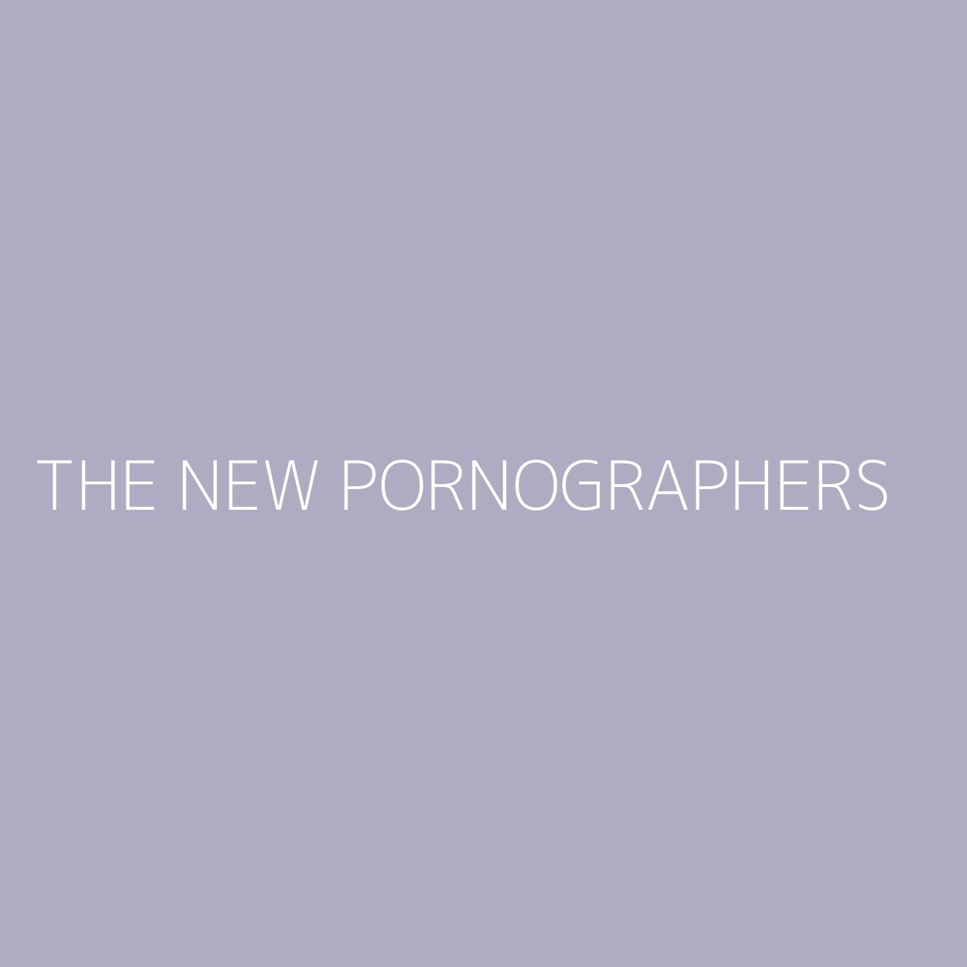 The New Pornographers Playlist Artwork