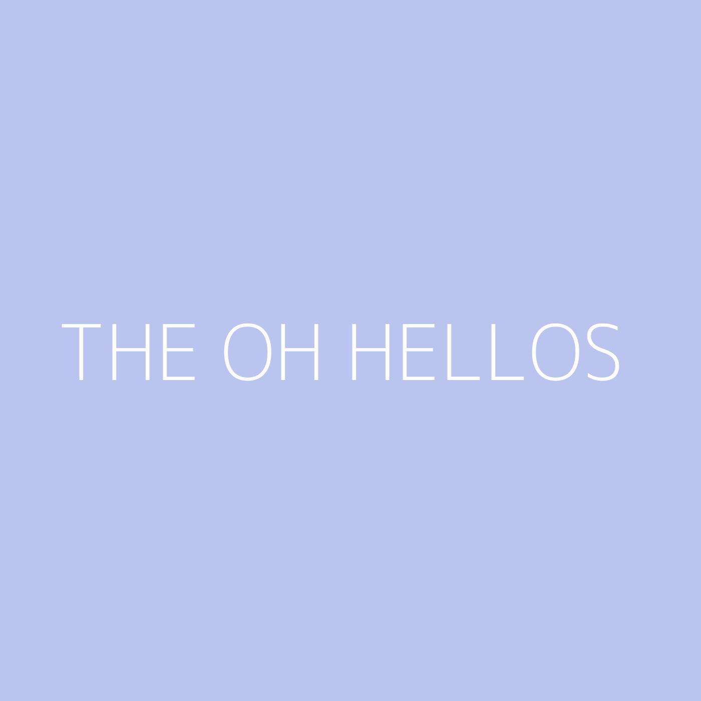The Oh Hellos Playlist Artwork