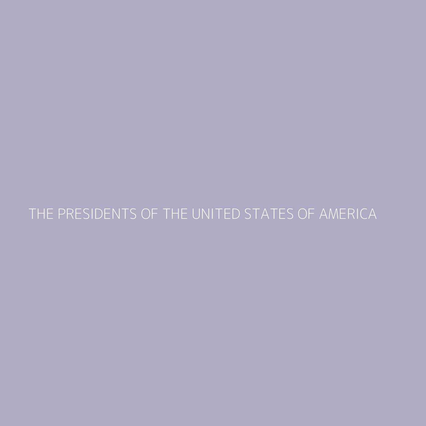 The Presidents Of The United States Of America Playlist Artwork