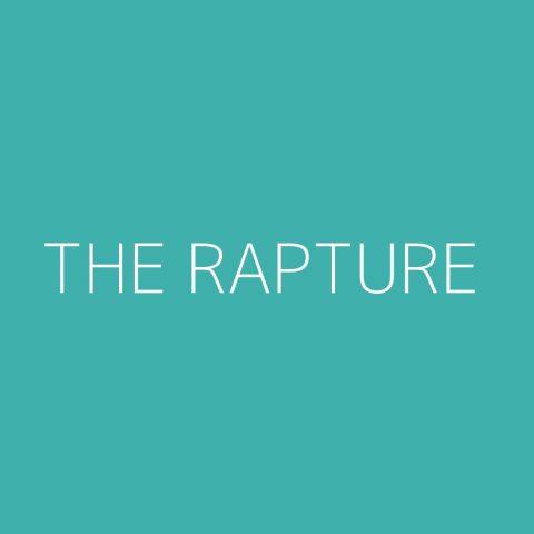The Rapture Playlist – Most Popular