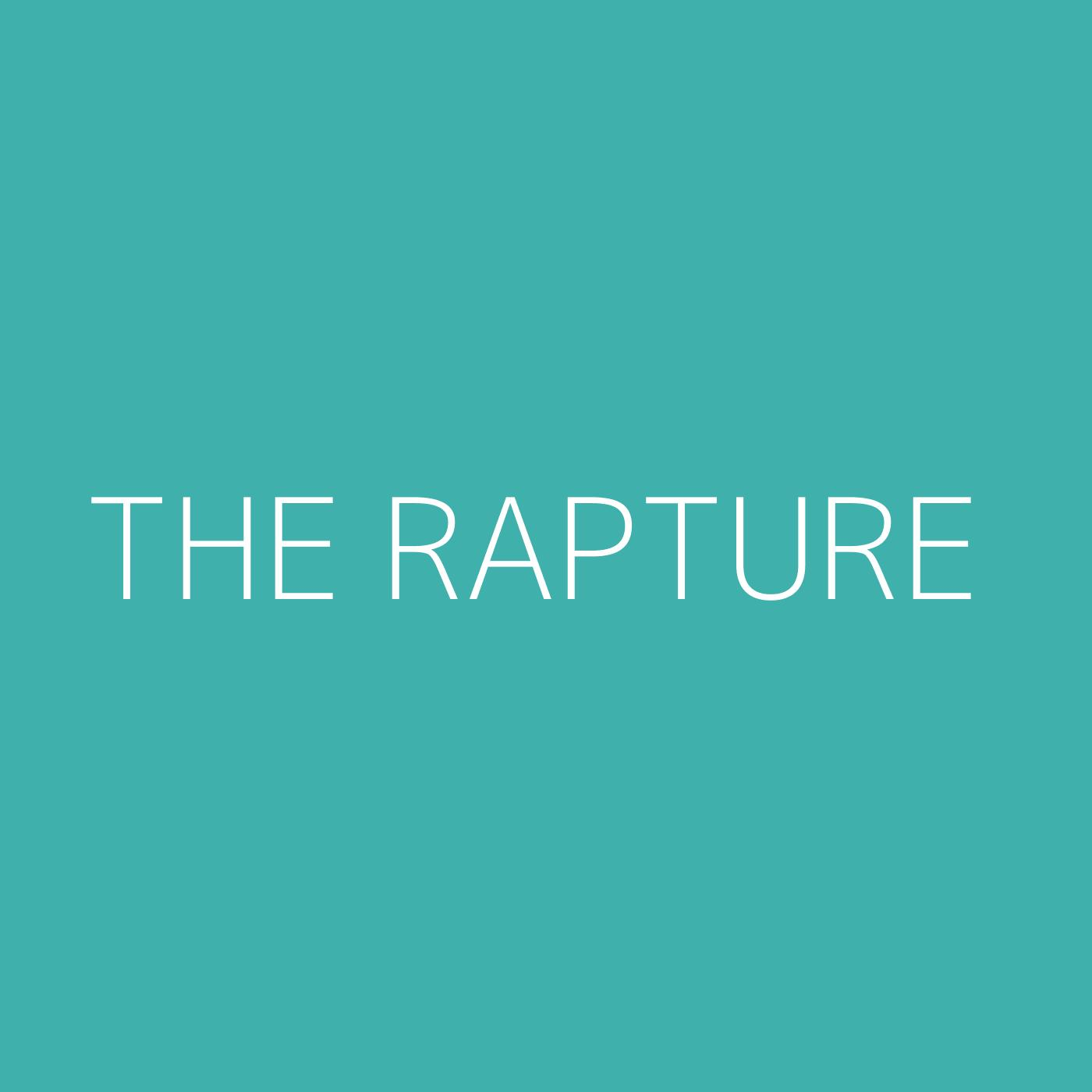 The Rapture Playlist Artwork