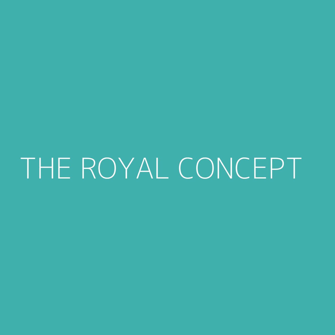 The Royal Concept Playlist Artwork