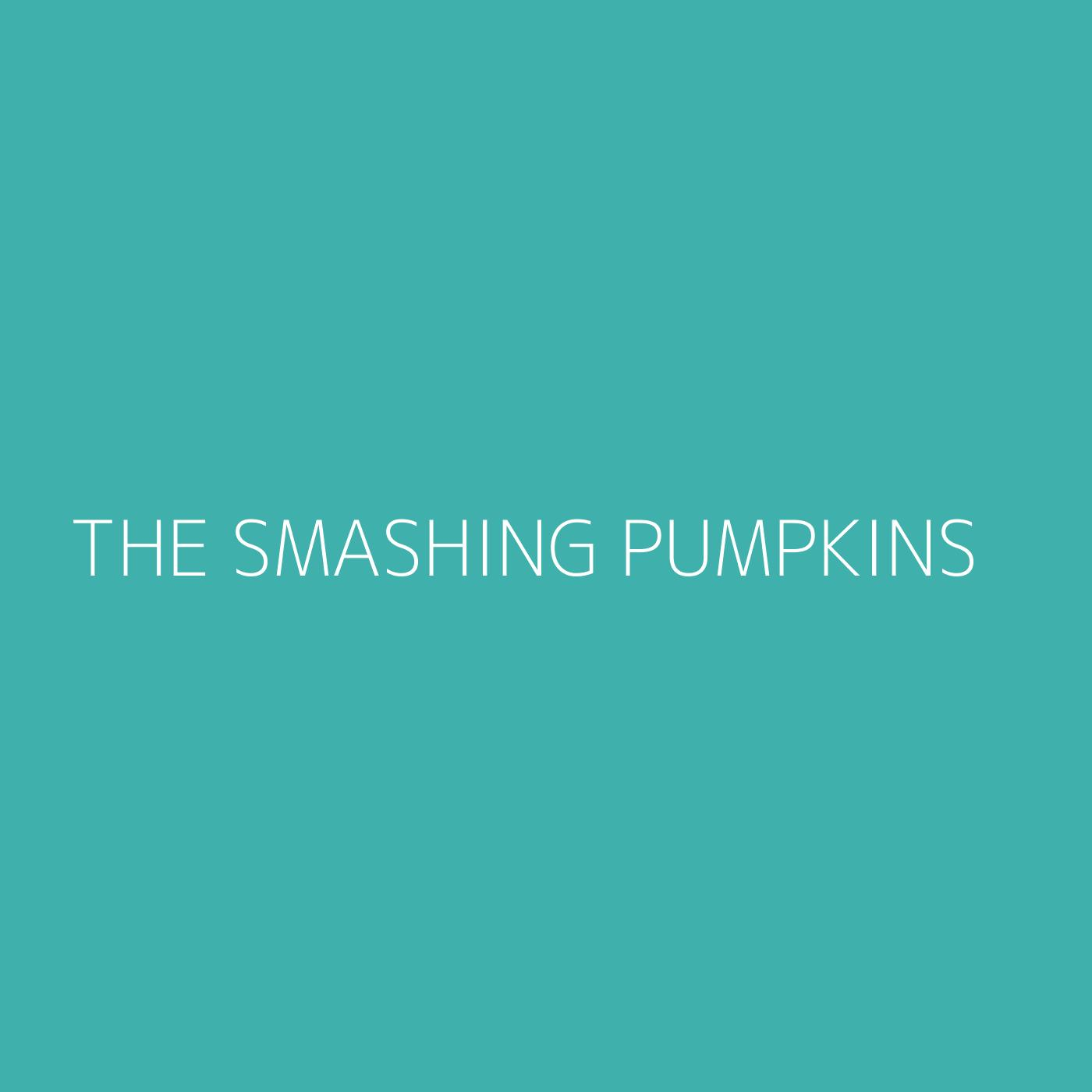 The Smashing Pumpkins Playlist Artwork