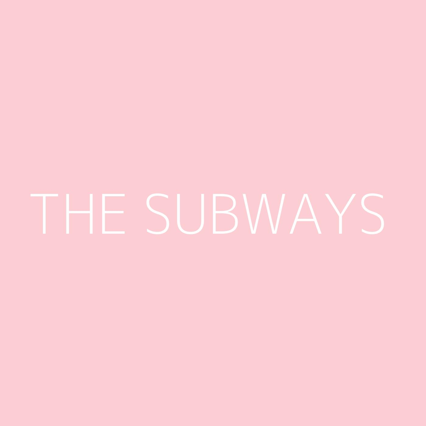 The Subways Playlist Artwork