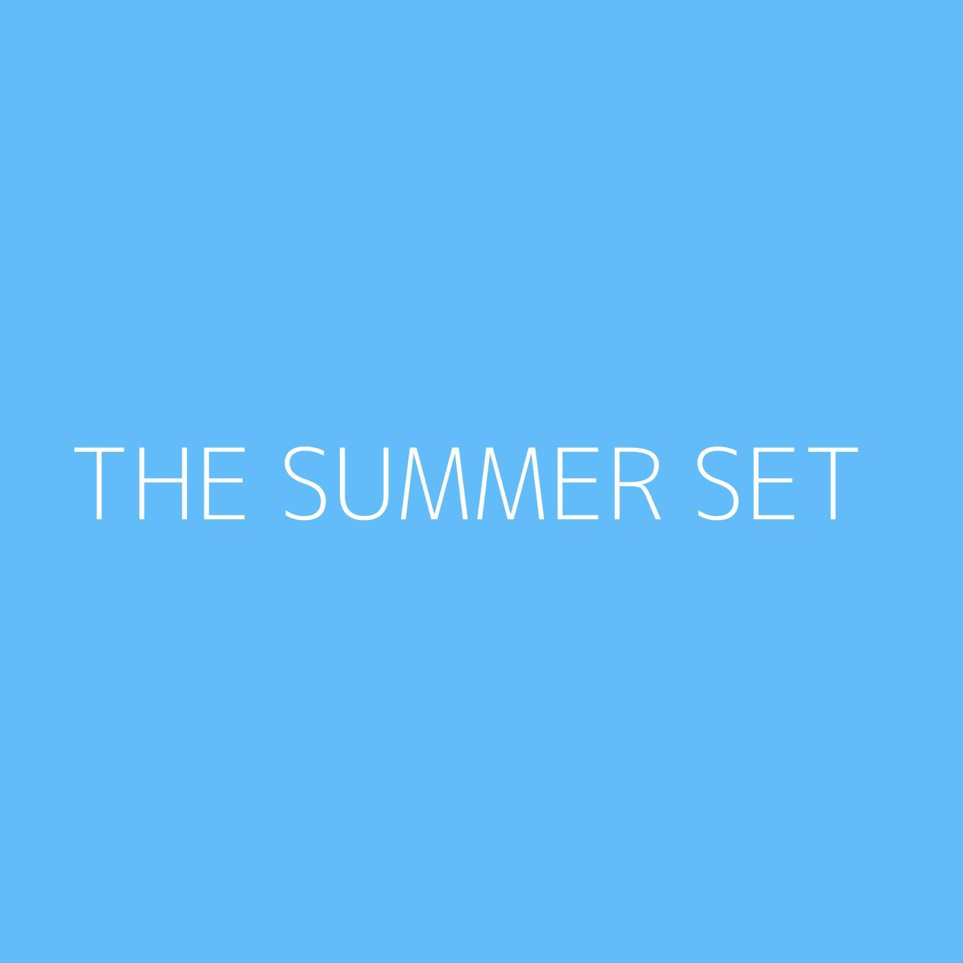 The Summer Set Playlist Artwork