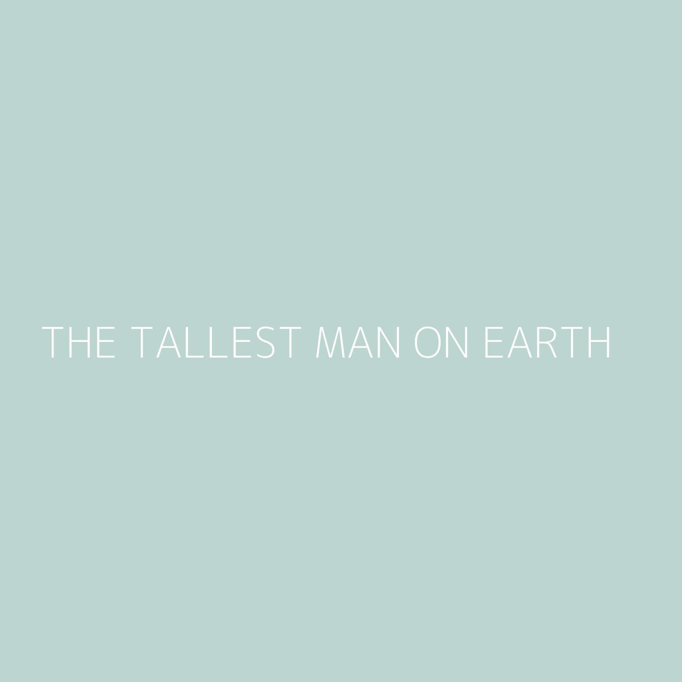 The Tallest Man On Earth Playlist Artwork