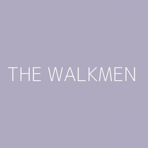 The Walkmen Playlist – Most Popular
