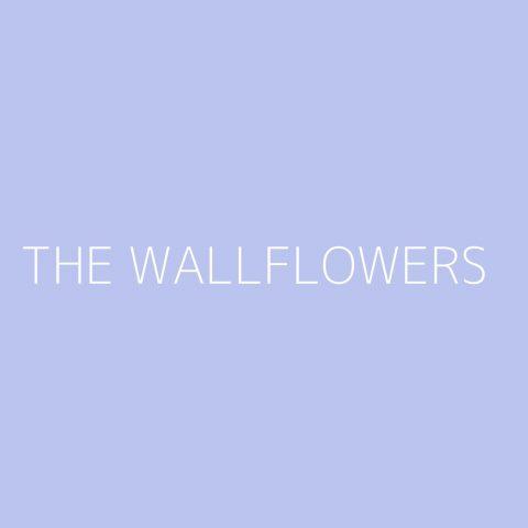 The Wallflowers Playlist – Most Popular
