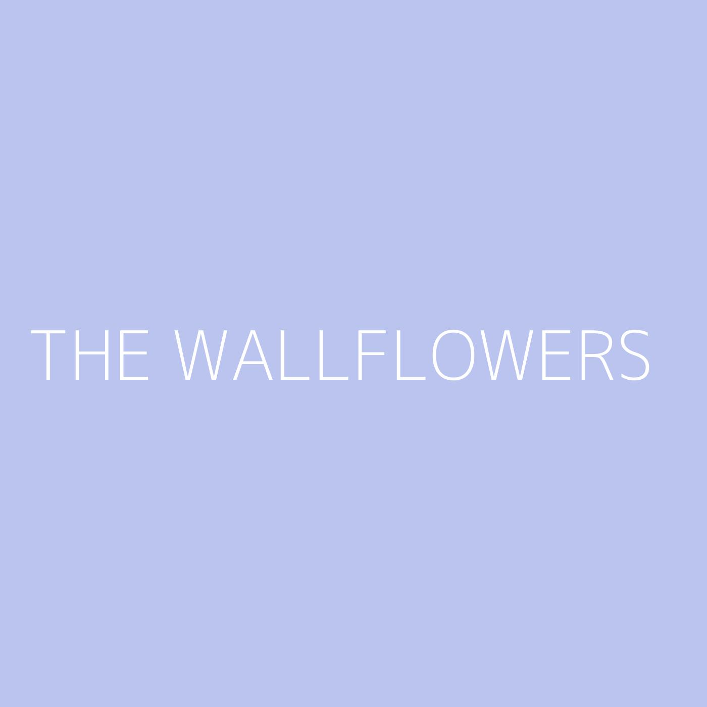 The Wallflowers Playlist Artwork