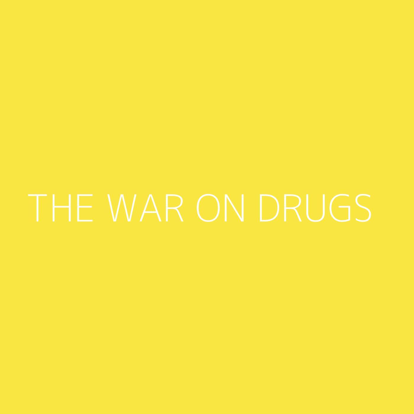 The War On Drugs Playlist Artwork