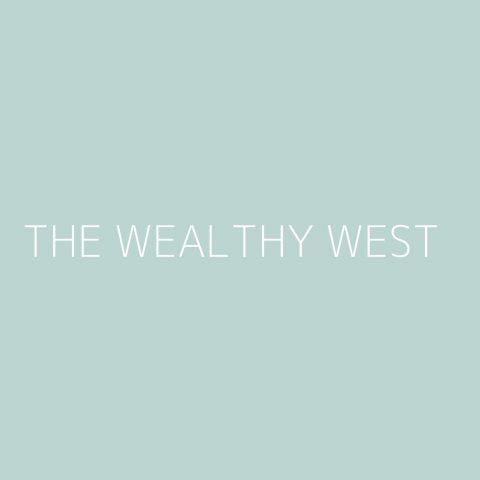 The Wealthy West Playlist – Most Popular