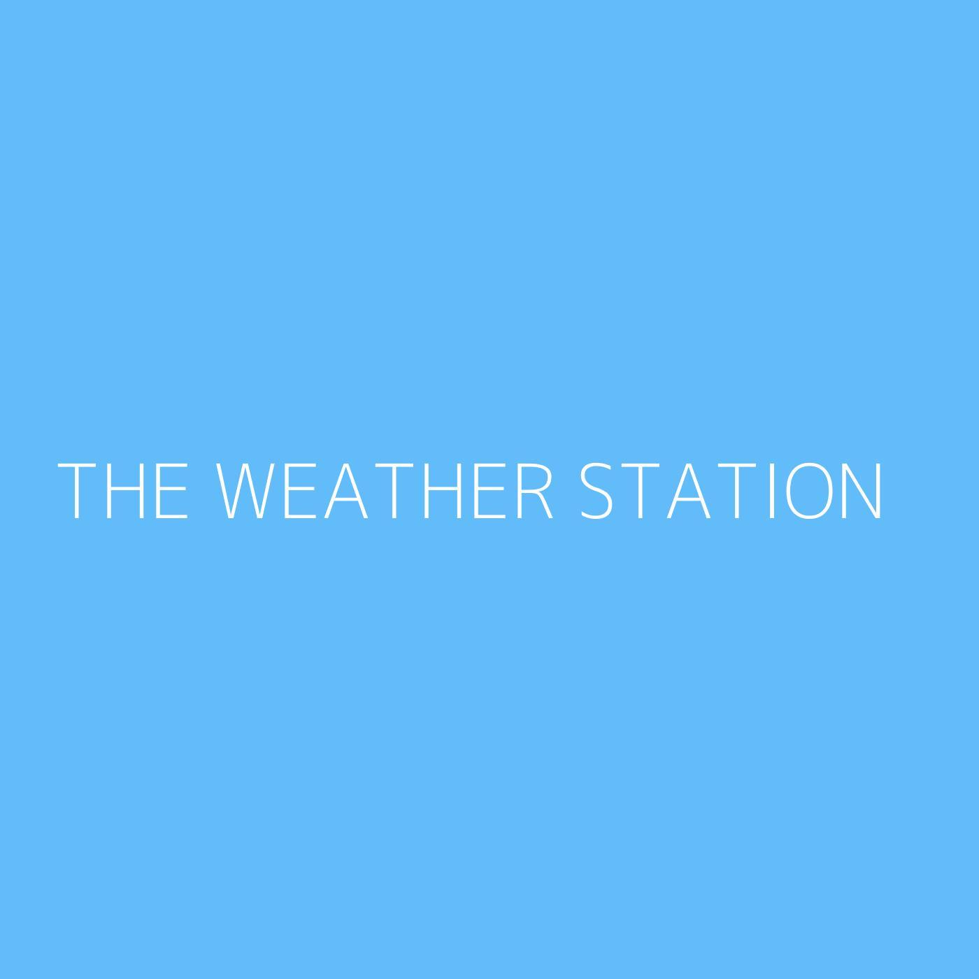 The Weather Station Playlist Artwork