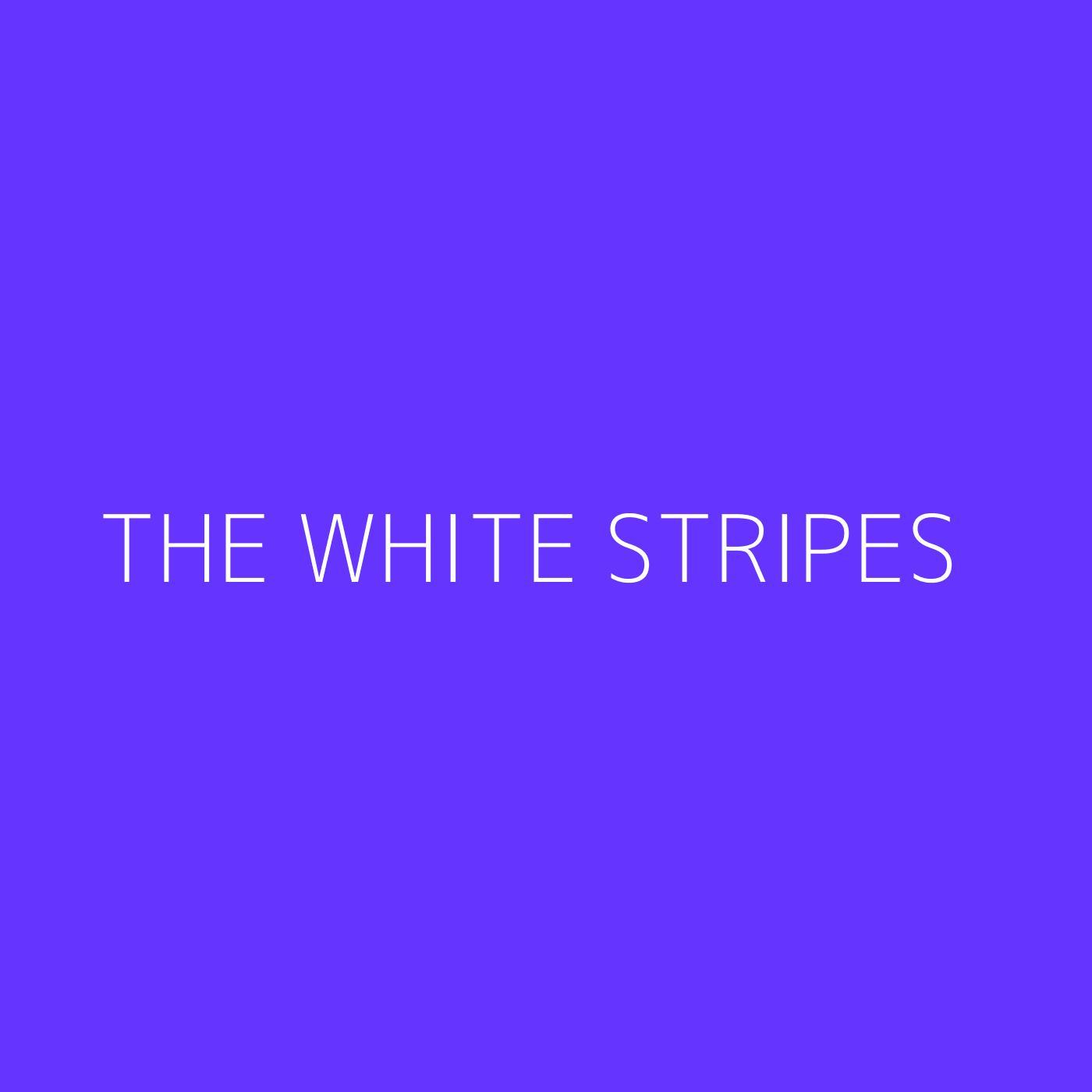 The White Stripes Playlist Artwork
