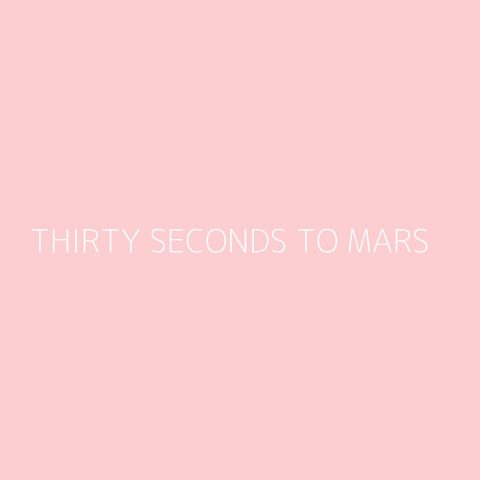 Thirty Seconds To Mars Playlist – Most Popular