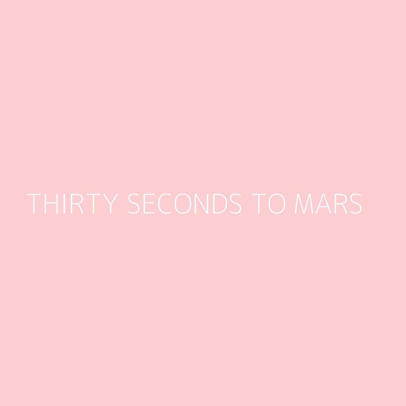 Thirty Seconds To Mars Playlist Artwork