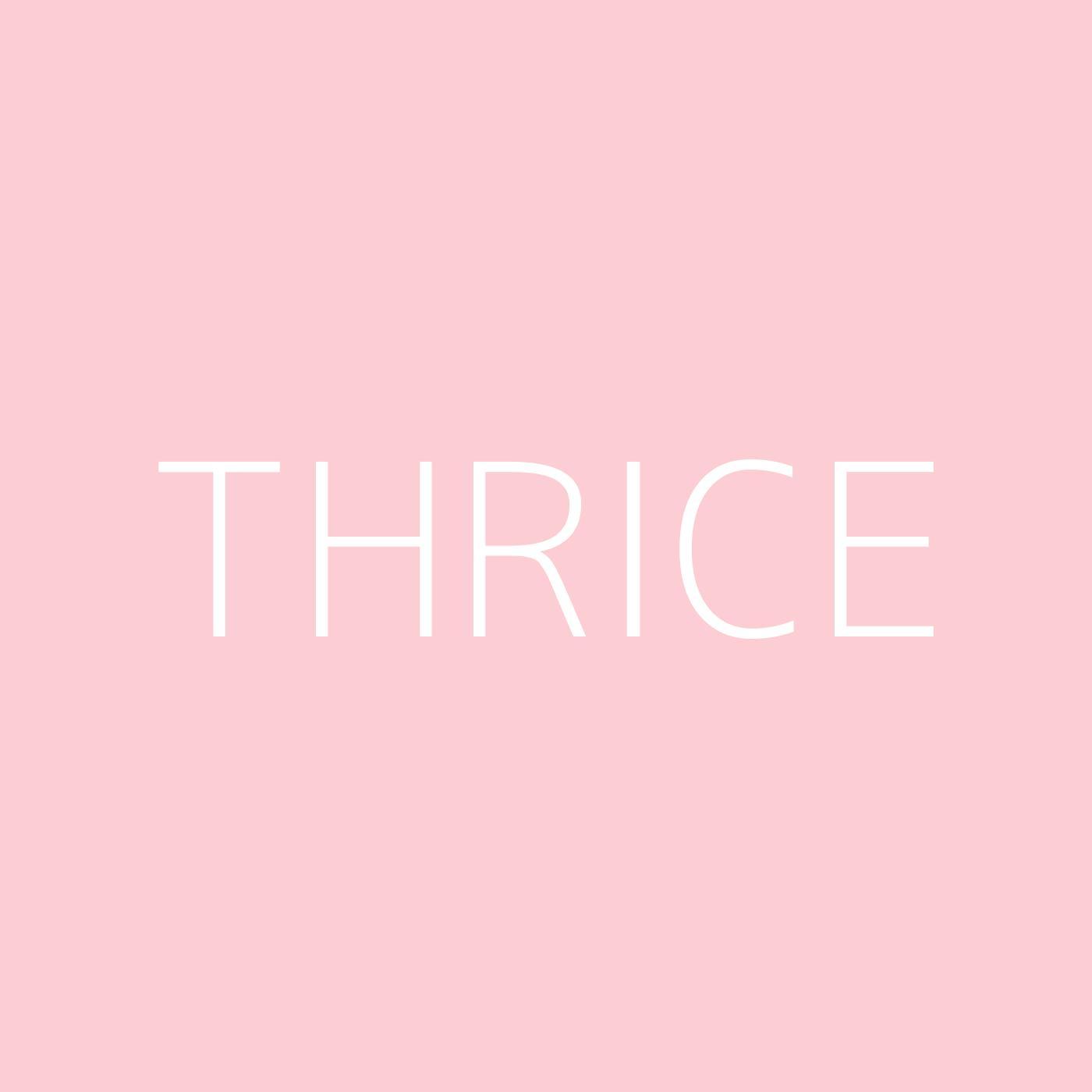 Thrice Playlist Artwork
