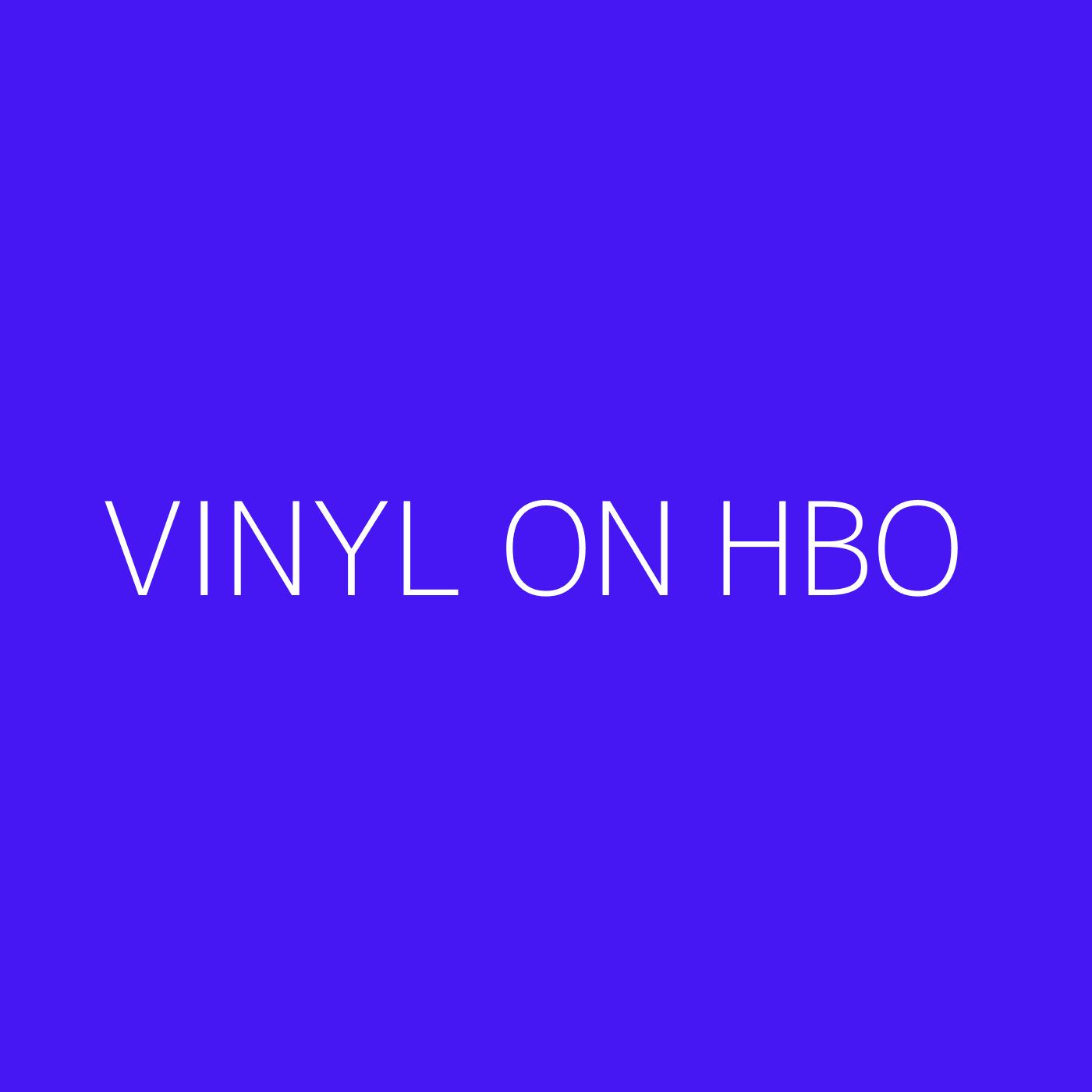 Vinyl on HBO Playlist Artwork