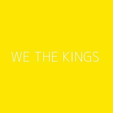 We The Kings Playlist – Most Popular