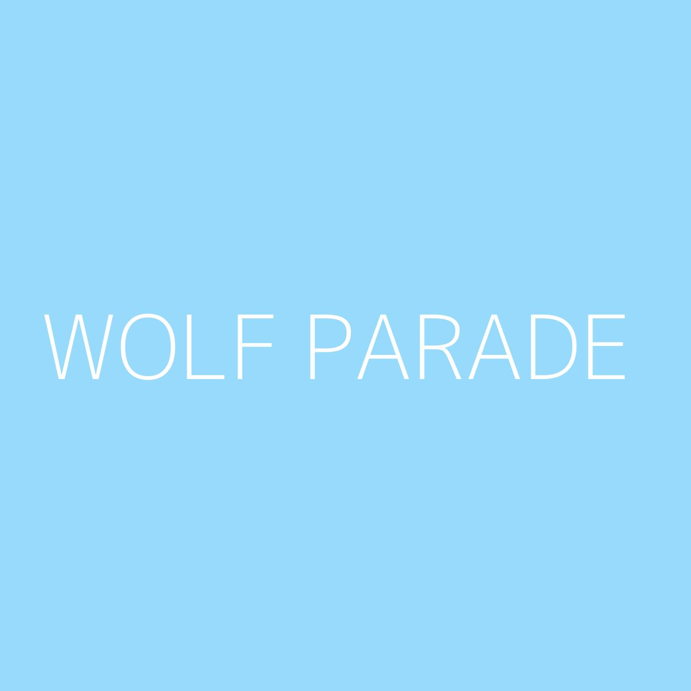 Wolf Parade Playlist Artwork
