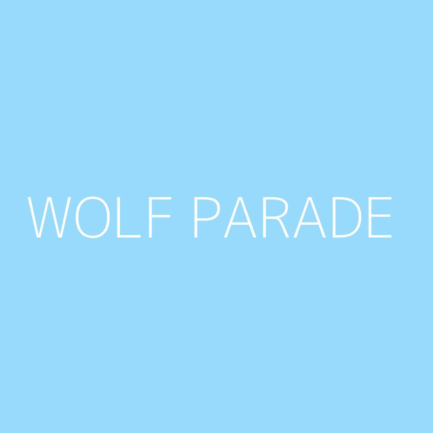 Wolf Parade Playlist Artwork