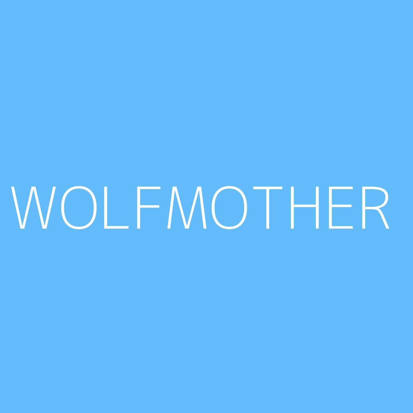 Wolfmother Playlist Artwork