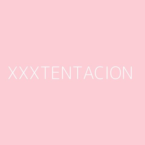 XXXTENTACION Playlist – Most Popular
