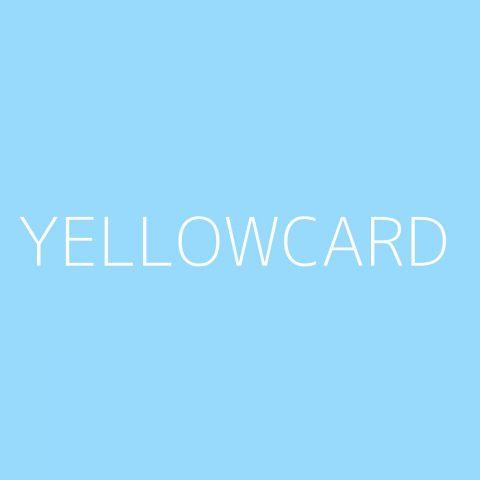 Yellowcard Playlist – Most Popular