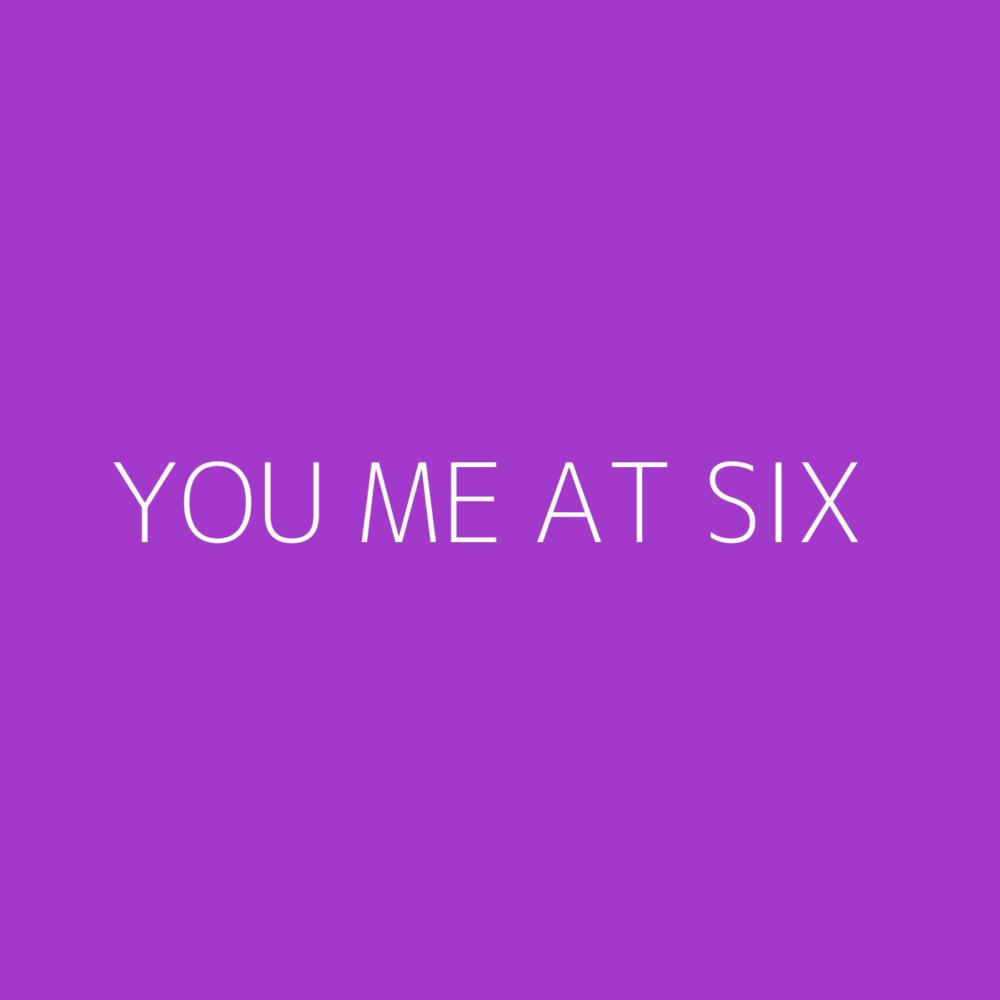You Me At Six Playlist Artwork