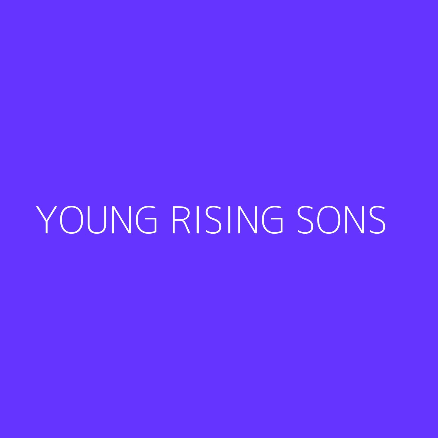 Young Rising Sons Playlist Artwork